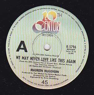 We May Never Love Like This Again / Wherever love takes me