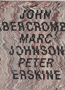 John Abercrombie - Marc Johnson - Peter Erskine
