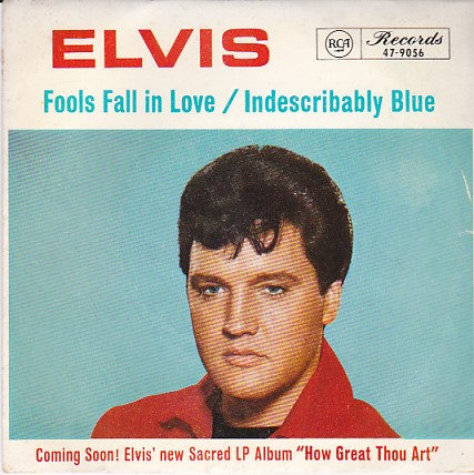 Fools Fall In Love / Indescribably Blue