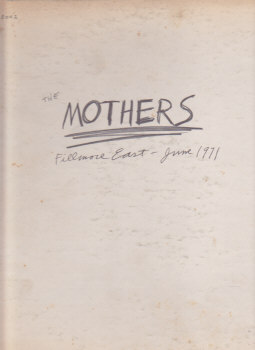 Mothers Fillmore East June 1971