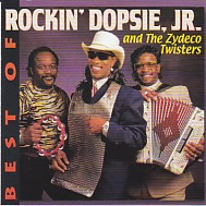 Best Of Rockin' Dopsie JR.