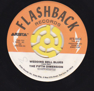 Wedding Bell Blues / Stoned Soul Picnic