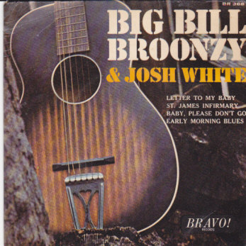 Big Bill Broonzy & Josh White EP