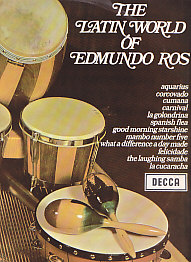 Latin World Of Edmundo Ross