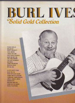 Burl Ive's Solid Gold Collection