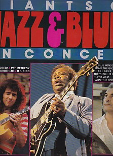 Giants Of Jazz And Blues In Concert