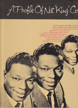 A Profile Of Nat King Cole