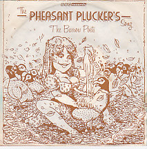 The Pheasant Pluckers Song / The Ballad Of Barking Creek