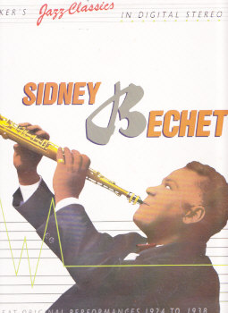 Sidney Bechet - Great Original Performances 1924 To 1938