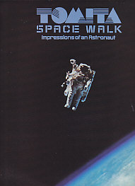 Space Walk - Impressions of an Astronaut