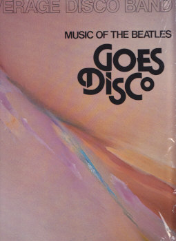 Music Of The Beatles Goes Disco