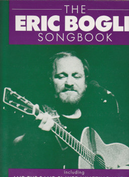 The Eric Bogle Songbook