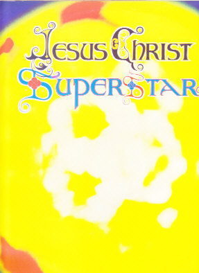 Jesus Christ Superstar A Rock Opera