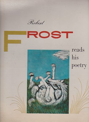 Robert Frost Reads His Peotry