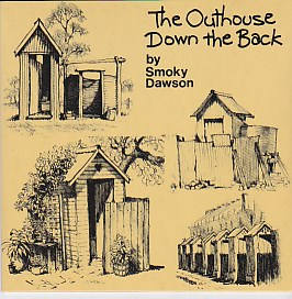 The Out House Down The Back / The Dingo