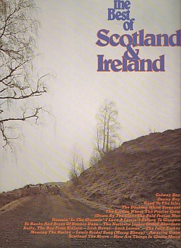 The Best Of Scotland & Ireland
