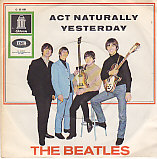 Yesterday / Act naturally