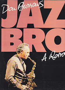 Jazz Brothers A Retrospective