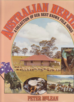 Australian Heritage - A Collection Of Our Best Known Folk Songs