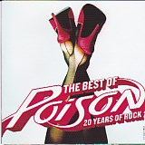The Best Of Poison - 20 Years Of Rock