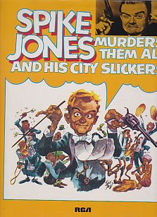 Spike Jones Murders Them All