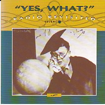 Yes What - Radio Revisited Volume 2