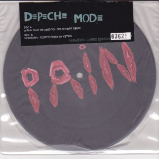 A Pain That I'm Used To / Newborn PICTURE DISC