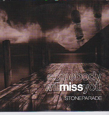 Somebody Will Miss You EP