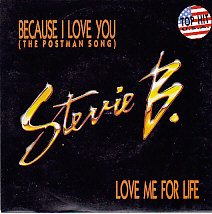 Because I love you The Postman's song / Love me for life
