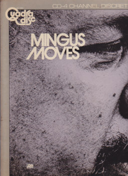 Mingus Moves QUADRAPHONIC