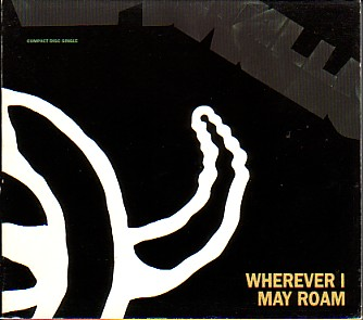 Wherever I may roam
