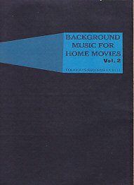 Background Music for Home Movies Vol.2