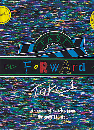 Fast Forward - Take One