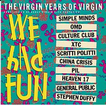 We Had Fun - The Virgin Years Of Virgin