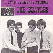 Dizzy Miss Lizzy / Yesterday