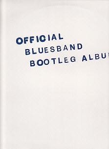 Official Blues Band Bootleg Album