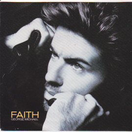 Faith / Hand To Mouth